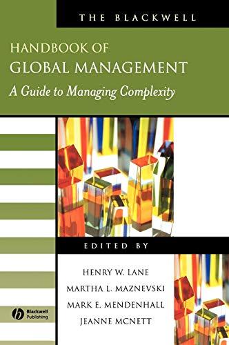 Blackwell Handbook of Global Management: A Guide to Managing Complexity (Blackwell Handbooks in ...