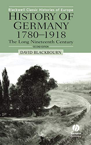 9780631231950: History of Germany 1780-1918: The Long Nineteenth Century