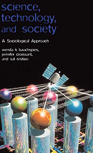 9780631232094: Science, Technology, and Society: A Sociological Approach