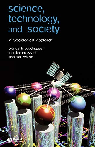 9780631232100: Science, Technology, and Society: A Sociological Approach