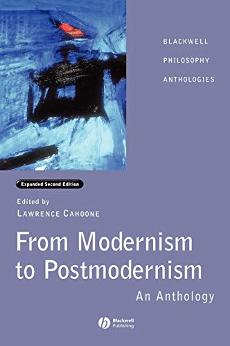 9780631232124: From Modernism to Postmodernism: An Anthology Expanded (Blackwell Philosophy Anthologies)
