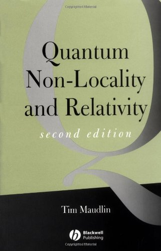 9780631232216: Quantum Non-Locality and Relativity: Metaphysical Intimations of Modern Physics, Second Edition