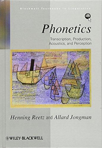 9780631232254: Phonetics: Transcription, Production, Acoustics, and Perception