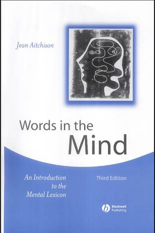 9780631232438: Words in the Mind: An Introduction to the Mental Lexicon