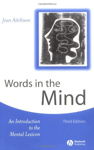 9780631232445: Words in the Mind: An Introduction to the Mental Lexicon