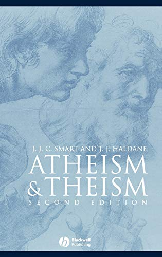 9780631232582: Atheism and Theism (Great Debates in Philosophy)