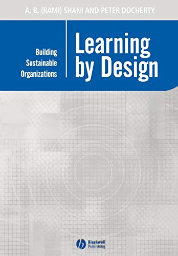 9780631232773: Learning by Design: Building Sustainable Organizations