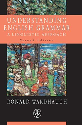 9780631232919: Understanding English Grammar: A Linguistic Approach