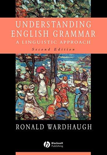 9780631232926: Understanding English Grammar: A Linguistic Approach