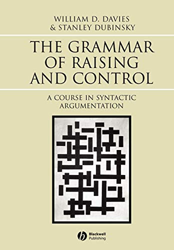 9780631233022: Grammar of Raising and Control: A Course in Syntactic Argumentation