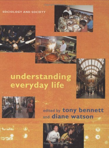 9780631233077: Understanding Everyday Life (Sociology and Society)