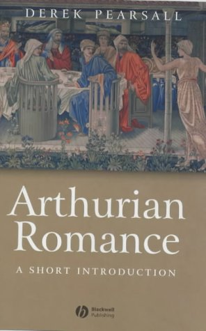 9780631233190: Arthurian Romance: A Short Introduction (Wiley Blackwell Introductions to Literature)