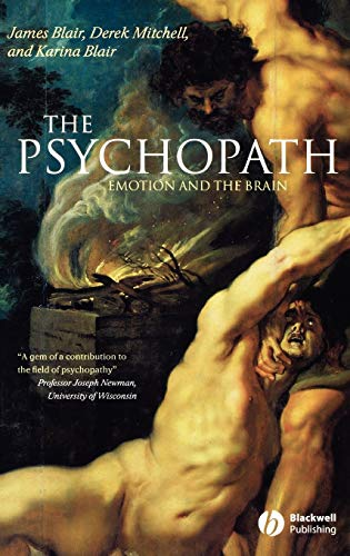 9780631233350: The Psychopath: Emotion and the Brain
