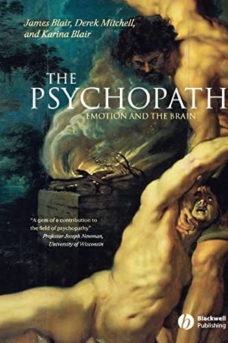 9780631233367: The Psychopath: Emotion And The Brain