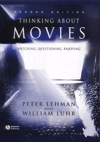 9780631233572: Thinking About Movies: Watching, Questioning, Enjoying