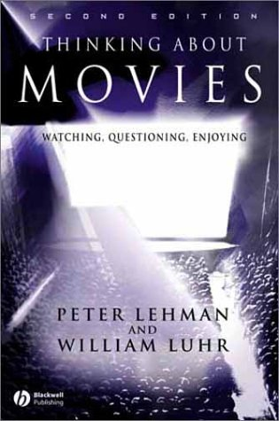 9780631233589: Thinking About Movies: Watching, Questioning, Enjoying