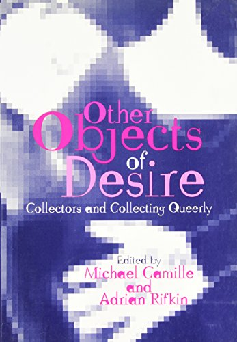 9780631233619: Other Objects of Desire: Collectors and Collecting Queerly