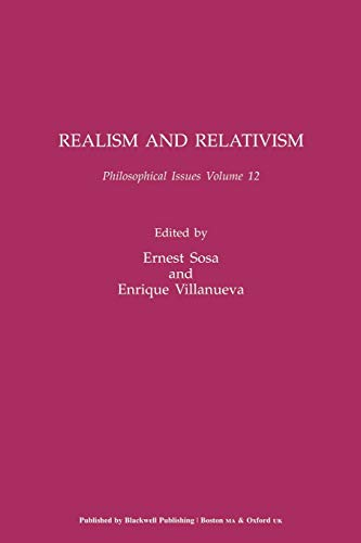 9780631233848: Realism and Relativism, Volume 12 (Philosophical Issues: A Supplement to Nous)