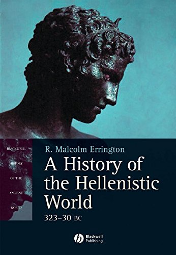 9780631233879: A History of the Hellenistic World: 323-30 BC (Blackwell History of the Ancient World)
