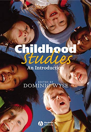 Childhood Studies: An Introduction: Wiley-Blackwell