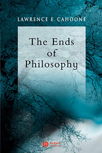 9780631234050: The Ends of Philosophy: Pragmatism, Foundationalism and Postmodernism