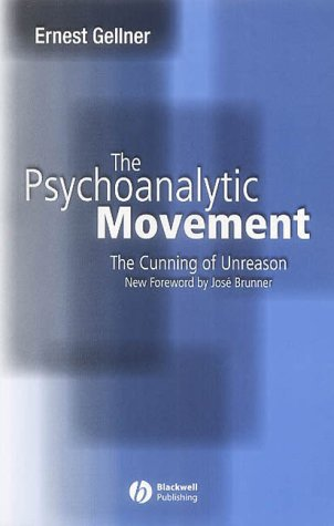 9780631234128: The Psychoanalytic Movement: The Cunning of Unreason