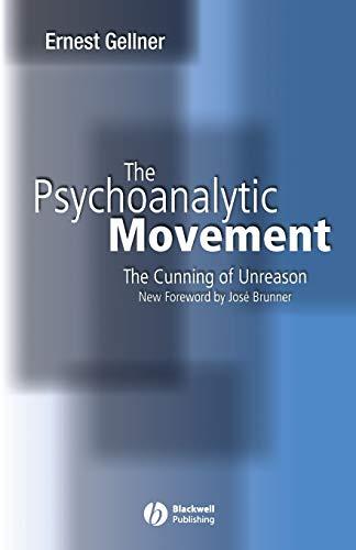 9780631234135: Psychoanalytic Movement 3e: The Cunning of Unreason