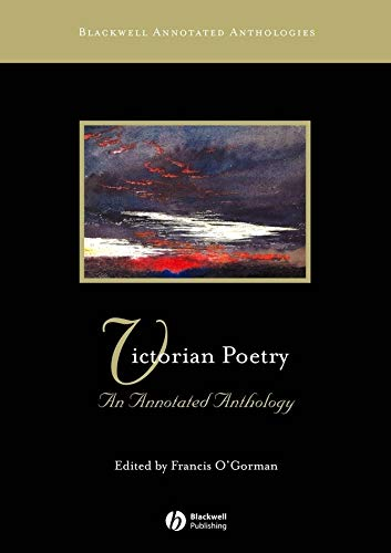 9780631234357: Victorian Poetry: An Annotated Anthology (Blackwell Annotated Anthologies)