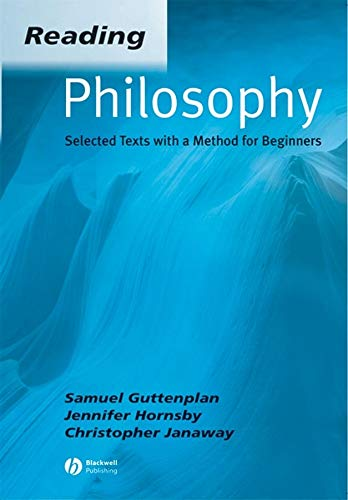 Reading Philosophy: Selected Texts with a Method for Beginners (0631234373) by Christopher Janaway; Jennifer Hornsby; Samuel Guttenplan