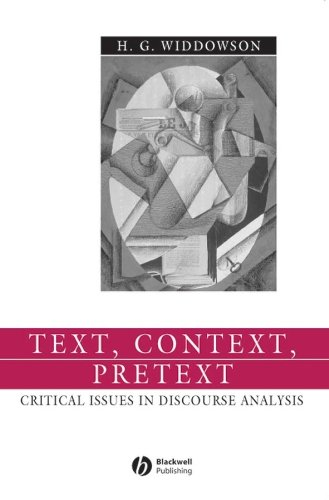 Text, Context, Pretext: Critical Issues in Discourse: H. G. Widdowson