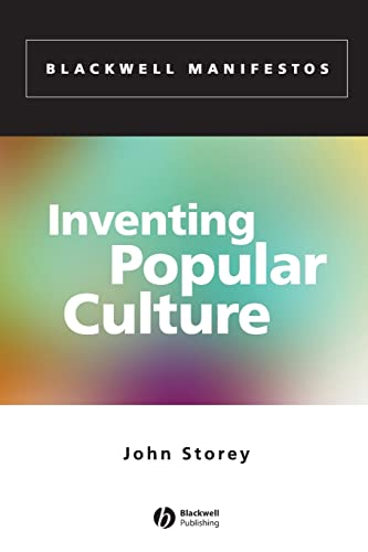 9780631234609: Inventing Popular Culture: From Folklore to Globalization