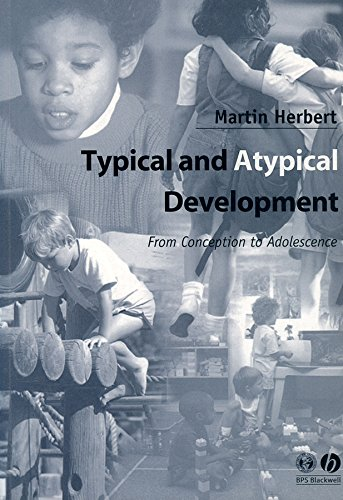 9780631234654: Typical and Atypical Development: From Conception to Adolescence