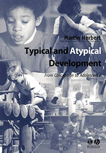 9780631234678: Typical and Atypical Development: From Conception to Adolescence