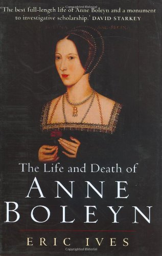 9780631234791: The Life and Death of Anne Boleyn
