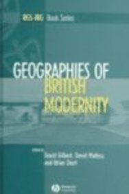 9780631235002: Geographies of British Modernity: Space and Society in the Twentieth Century (RGS-IBG Book Series)