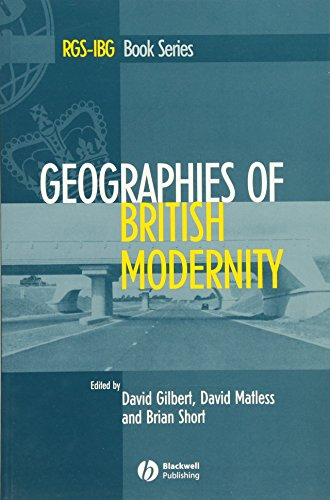 9780631235019: Geographies of British Modernity: Space and Society in the Twentieth Century