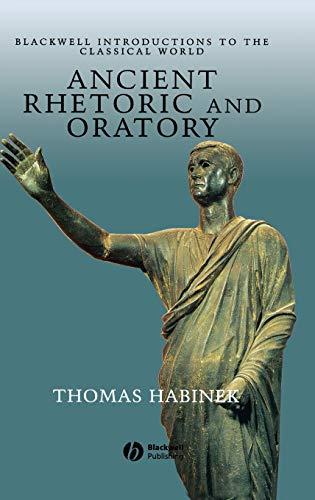 Ancient Rhetoric and Oratory: Thomas Habinek