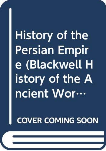 9780631235279: History of the Persian Empire