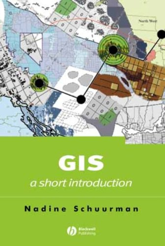 9780631235323: GIS: A Short Introduction (Short Introductions to Geography)