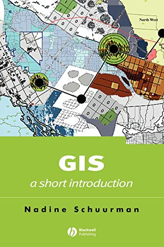 9780631235330: G.I.S. A Short Introduction (Short Introductions to Geography)