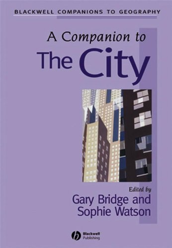 A Companion to the City (Wiley Blackwell Companions to Geography)