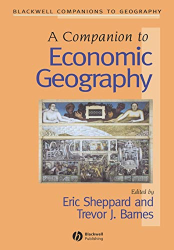 9780631235798: Companion to Economic Geography (Blackwell Companions to Geography)