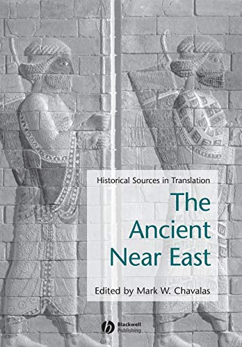 9780631235811: Ancient Near East: Historical Sources in Translation(Blackwell Sourcebooks in Ancient History)