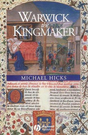 9780631235934: Warwick the Kingmaker