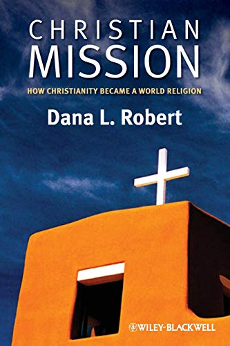 9780631236207: Christian Mission: How Christianity Became a World Religion