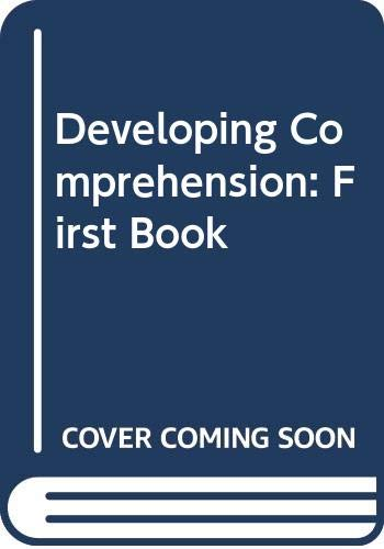 Developing Comprehension: First Book: Lynskey, Alan and
