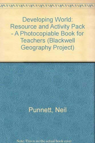 9780631902485: Developing World: Resource and Activity Pack - A Photocopiable Book for Teachers (Blackwell Geography Project)