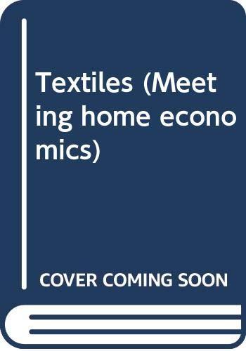 9780631902836: Textiles (Meeting home economics)