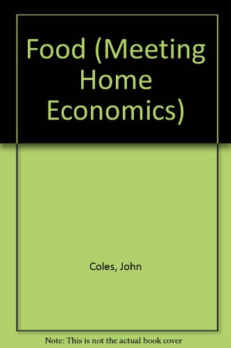 9780631902843: Food (Meeting Home Economics)