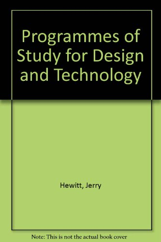 Programmes of Study for Design and Technology: Jerry Hewitt, etc.,